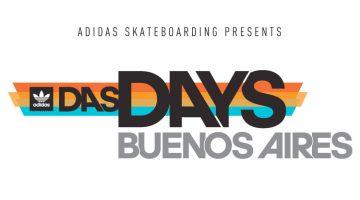 Das Days Buenos Aires - adidas Skateboarding 2018
