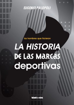 Eugenio Palopoli - La historia de las marcas deportivas