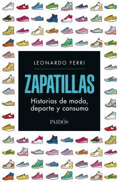 Libro Zapatillas - Historias de moda deporte y consumo